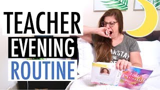 My Evening Routine as a Teacher