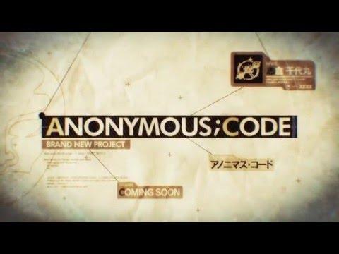 『ANONYMOUS;CODE�(アノニマス・コード) ティザームービー2 キャラクター編