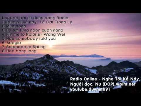 radio online: Nghe Tôi Kể Này (woim.net)
