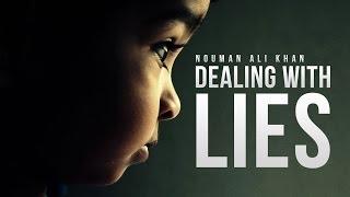Dealing with Lies – Nouman Ali Khan