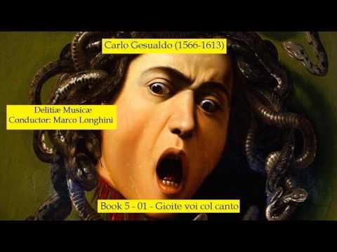 Carlo Gesualdo - Gioite voi col canto