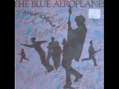 The Blue Aeroplanes - .... And Stones (Lovers All Around)