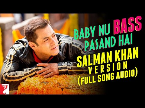 Baby Nu Bass Pasand Hai - Full Song Audio | Salman Khan Version | Sultan