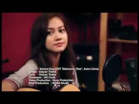 Kerana Kau (lagu Tema Dee) - Daiyan Trisha (official Music Video) video