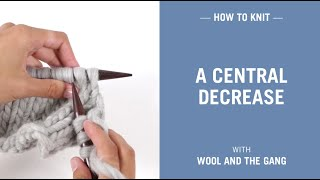 how to knit a central decrease