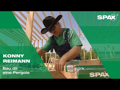 Konny präsentiert: Bau dir eine Pergola mit SPAX