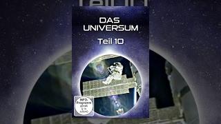 Das Universum - Teil 10