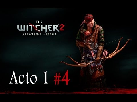 The Witcher 2 | Let's Play en Español | Capitulo 4
