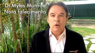 Comunicado - Falecimento Dr Myles Munroe