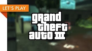 Let's Play - Grand Theft Auto III (The Gangs and the City)