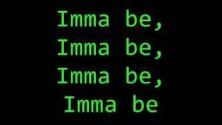 Imma Be lyrics
