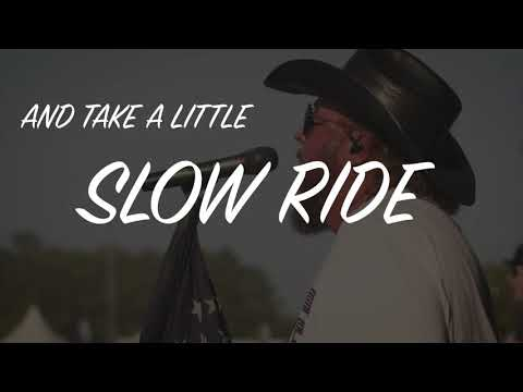 Colt Ford - Slow Ride (feat. Mitchell Tenpenny)[Official Lyric Video]