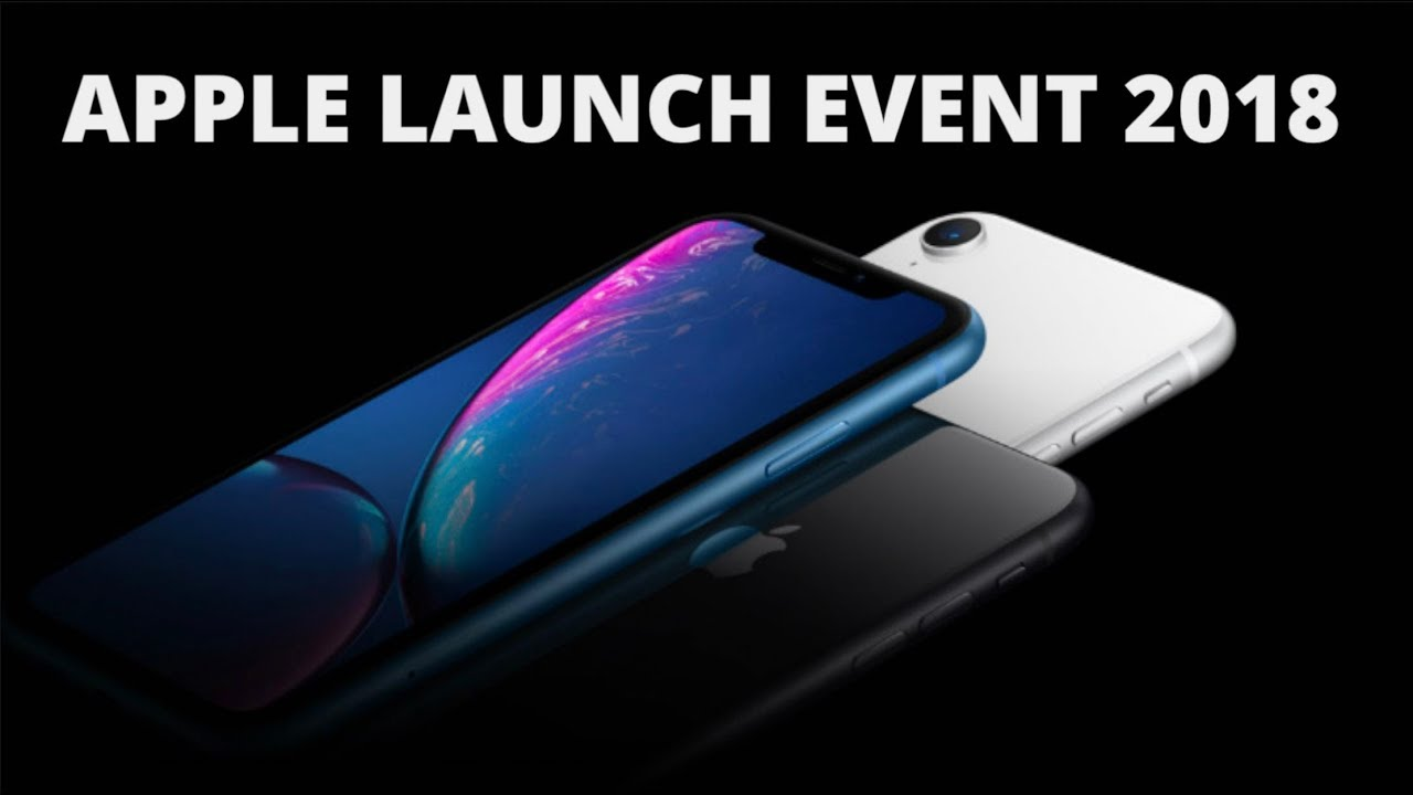 iPhone XS, XS Max, & Watch Series 4: Apple iPhone XS, XS Max, & Watch Series 4 Launch Event Video