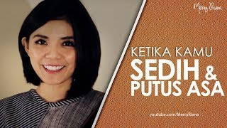 Download Lagu KETIKA KAMU SEDIH & PUTUS ASA (Video Motivasi) | Spoken Word | Merry Riana Gratis STAFABAND