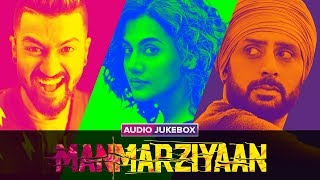 Manmarziyaan   Audio Jukebox   Full Songs   Amit Trivedi   Shellee   Abhishek, Taapsee, Vicky