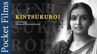 Romantic Bengali Short Film - Kintsukuroi (To Repair With Gold) | Bangla | Pocket Films