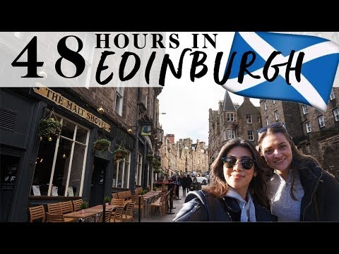 48 hours in... EDINBURGH | 2017 See Eat Drink Travel Guide Vlog