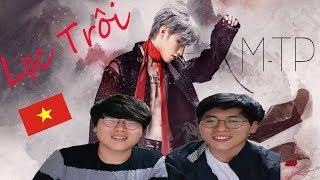 Lạc Trôi - Sơn Tùng M-TP | Xim Brothers | Phản ứng của người Hàn Quốc