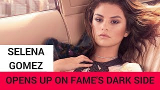 Selena Gomez Opens Up About Darker Side of Fame!