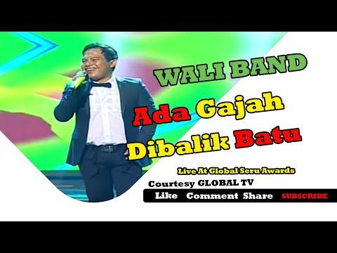 download lagu WALI BAND Ada Gajah Dibalik Batu Live At Global Seru Awards 2015 15-04-2015 Courtesy GLOBAL TV gratis