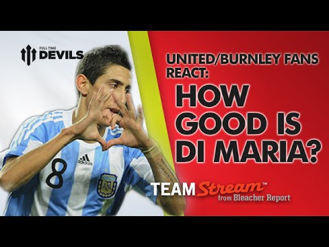 Di Maria: How Good? | FullTimeDEVILS with Bleacher Report | Manchester United