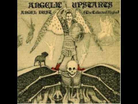 Angelic Upstarts - Last Night Another Soldier