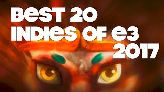 Top 20 Best Looking Indie Games of E3 2017