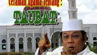 Pengajian Da'i Sejuta Umat KH Zainuddin MZ (Alm) - Taubat