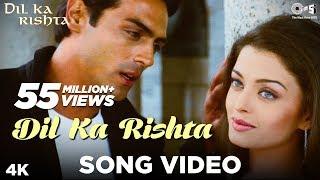 Download Dil Ka Rishta Song Video  Dil Ka Rishta  Arjun Aishwarya amp Priyanshu  Alka Udit amp Kumar Sanu