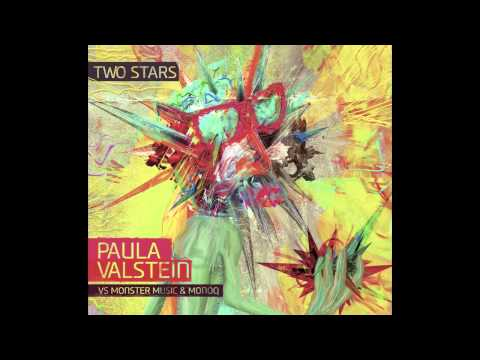 PAULA VALSTEIN - TWO STARS  vs  Monoq & Monster Music TLV