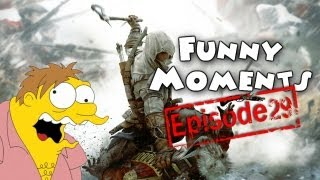 Funny Moments Episode 29: Assassin's Creed 3