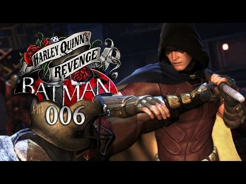 BATMAN: ARKHAM CITY - HARLEY QUINN'S REVENGE #006 - Sehr bombastisch! [HD+] | Let's Play Batman DLC