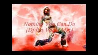 Navi G - Nothing You Can Do 2012 (DJ İbo Vocal Remix)