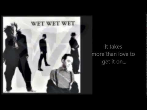 WET WET WET - More Than Love (with lyrics)