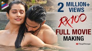 RX 100 FULL MOVIE Making | Kartikeya | Payal Rajput | Ajay Bhupathi | #RX100 | Telugu FilmNagar