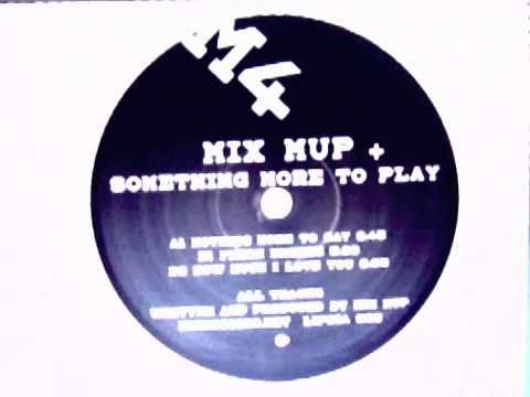 mix mup - how much i love you