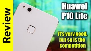 Huawei P10 Lite Review | it's very good, but so is the competition