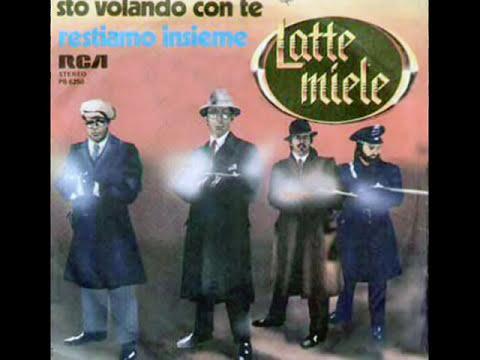 Latte Miele  -  Stò volando con te        1978