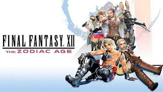 [LIVE] FINAL FANTASY XII THE ZODIAC AGE - ( PLAYSTATION 4 PRO )