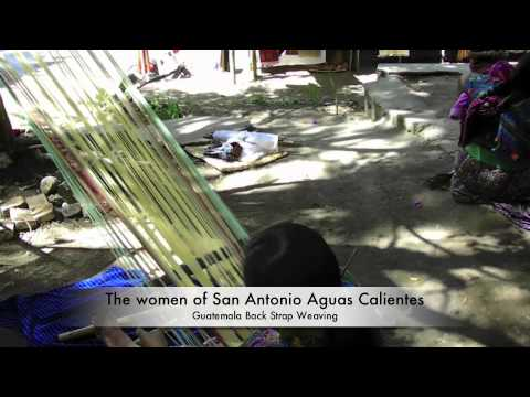 San Antonio Aguas Calientes Guatemala Backstrap Weaving