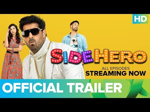SIDEHERO - An ErosNow Original Series | Official Trailer | Kunaal Roy Kapur