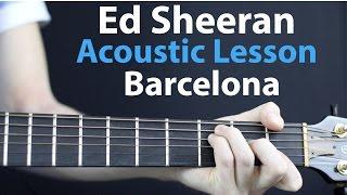 Download Lagu Barcelona - Ed Sheeran: Acoustic Guitar Lesson/Tutorial Gratis STAFABAND