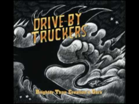 Drive-by Truckers - You and Your Crystal Meth