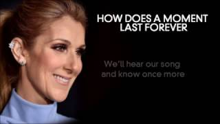 How Does A Moment Last Forever | Céline Dion | Full Lyrics | Without Audio