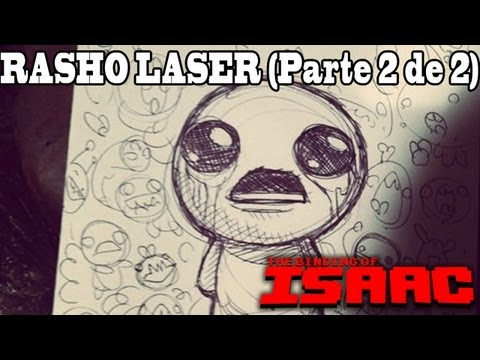 THE BINDING OF ISAAC | Abusando del DOBLE RASHO LASER! - (Parte 2 de 2)