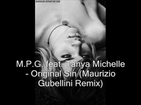 M.P.G. feat. Tanya Michelle - Original Sin (Maurizio Gubellini Remix)