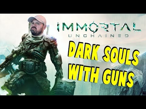 Dark Souls With Guns | Immortal Unchained A New Action RPG | First Impressions