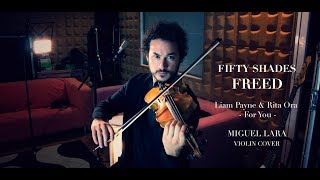 "Download Lagu Liam Payne & Rita Ora ""For You"" (Miguel Lara Violin Cover) Gratis STAFABAND"