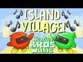 """Island Village!"" Happy Fun Game Music by HeatleyBros"