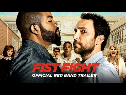 FIST FIGHT - Official Red Band Trailer